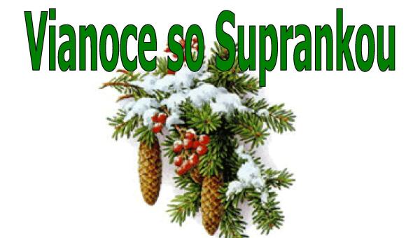 Vianoce so Suprankou - náhľad